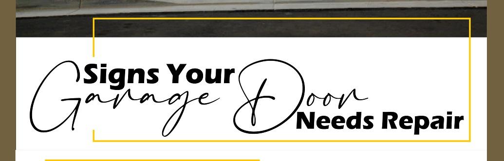 Signs Your Garage Door Needs Repair