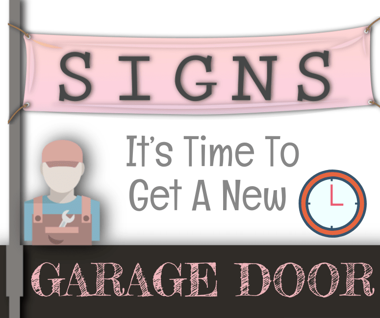 Signs Its Time To Get A New Garage Door